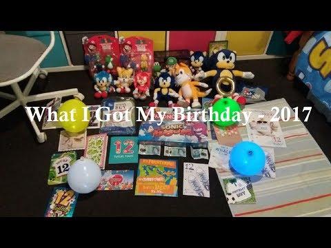What I Got For My Birthday - 2017