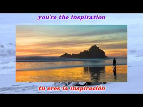 Chicago ~~ You're the inspiration ~~ Contiene Subtítulos en inglés y español