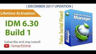 IDM 6.30 Build 1 Full Version | Lifetime Activation | DEC 2017 |100% Working✓| Full Cracked