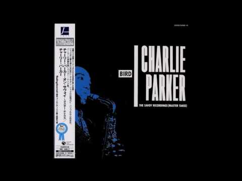 Charlie Parker Bird The Savoy Recordings