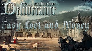 Easy Loot and Money! Kingdom Come: Deliverance