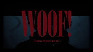 3K - WOOF OFFICIAL MUSIC VIDEO