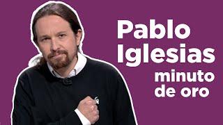 PABLO IGLESIAS: Minuto de oro en el Debate de Atresmedia