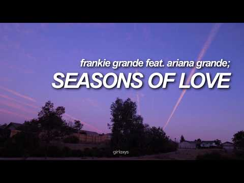 Frankie Grande ft Ariana Grande —​ Seasons of Love ♔ Letra en Español