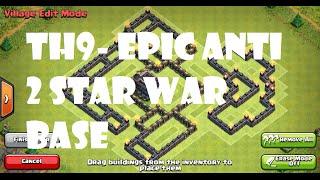 Clash of Clans - EPIC TH9 ANTI GOWIPE/WIWI 2/3 STAR WAR/TROPHY BASE *CUSTOM DESIGN*