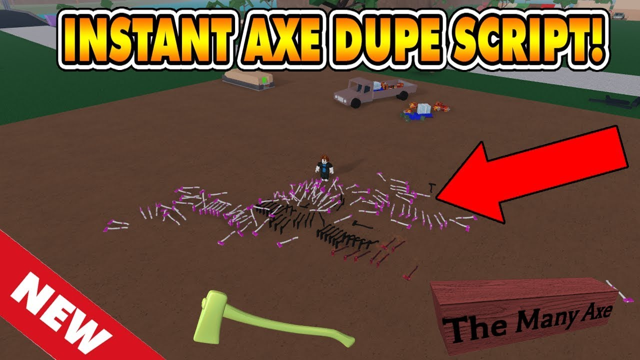 New Instant Axe Dupe Script New Method Not Patched Lumber