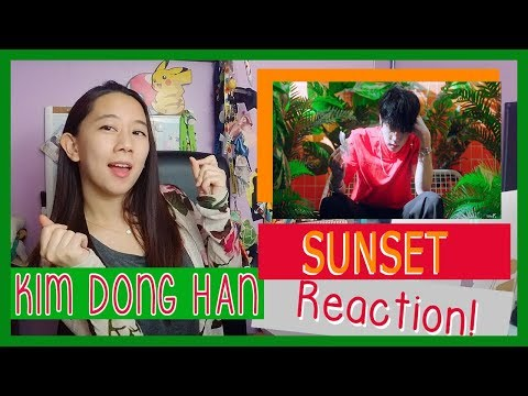 KIM DONG HAN 김동한 - SUNSET  MV Reaction ♫