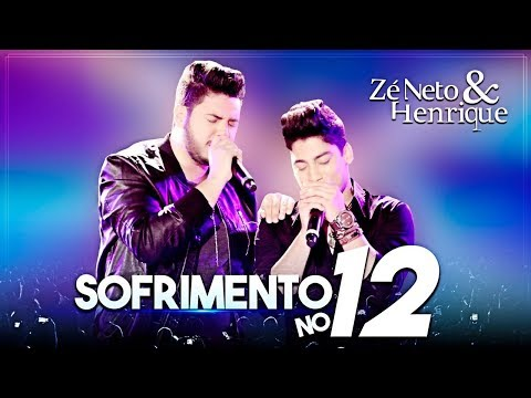 Zé Neto e Henrique - Sofrimento No 12 (Ao Vivo)