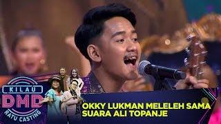 Download lagu Okky Lukman Meleleh Dengar Suara Ali Topanje - Kilau DMD Ratu Casting (6/1)
