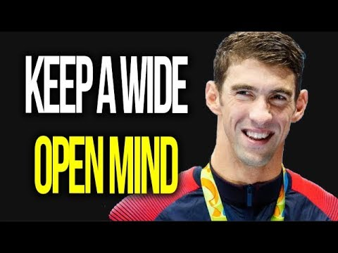 Michael Phelps - KEEP A WIDE OPEN MIND