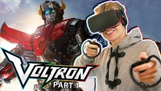 VOLTRON LEGENDARY DEFENDER VR! | DreamWorks Voltron Chronicles VR (Oculus Touch Gameplay) Part. 1