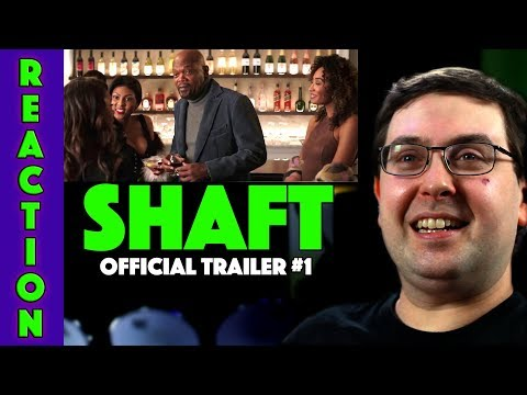 REACTION! Shaft Trailer #1 – Samuel L. Jackson Movie 2019