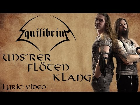 EQUILIBRIUM - Uns'rer Flöten Klang [Lyric Video]