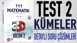 3D TYT Matematik Çözümleri  Kümeler  Bölüm 2 Test 2