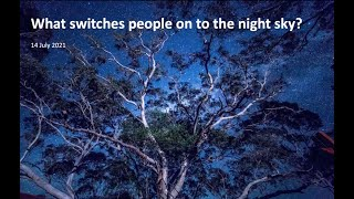 What Switches People on to the night Sky?