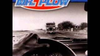 Mr. Plow - Mexican Smoke