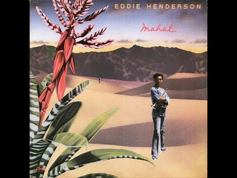 Eddie Henderson - Mahal [FULL ALBUM] LP 1978