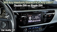 Will Any Head-Unit/Stereo Fit Any Car? Double DIN vs Single DIN