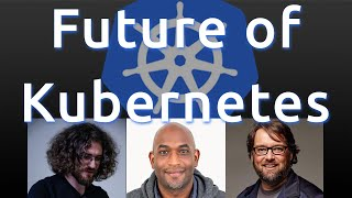 Kubernetes' Future with Kelsey Hightower and Jérôme Petazzoni: DevOps and Docker Show (Ep 65)