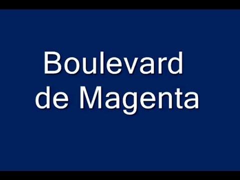 Boulevard de Magenta Paris Arrondissement  9e, 10e