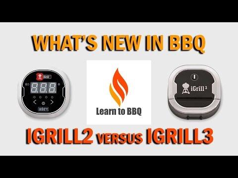 IGrill2 versus IGrill3 - Learn to BBQ