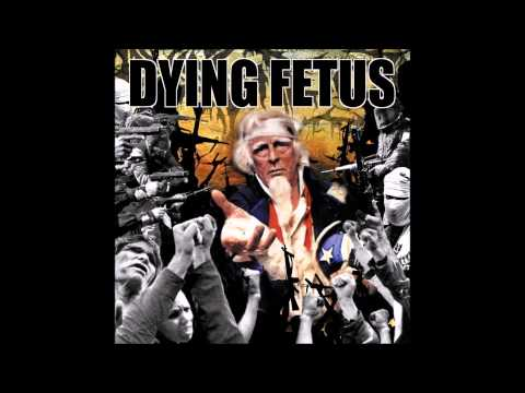 Dying Fetus Epidemic Of Hate
