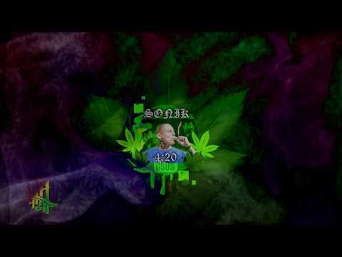 SONIK 420 - Smoke Marijuana (Visual Video)