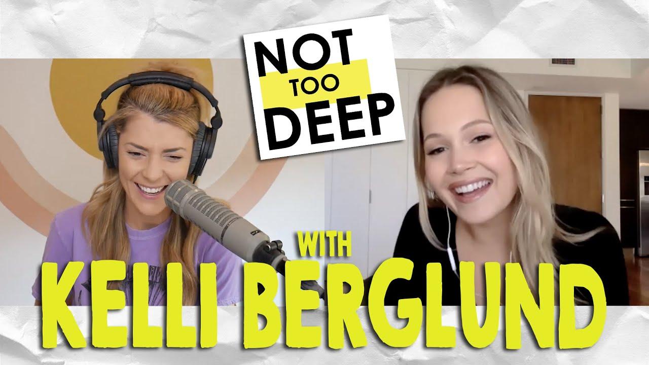 KELLI BERGLUND on #NotTooDeep // Grace Helbig