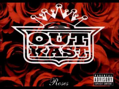 OutKast - Roses (Explicit Version)