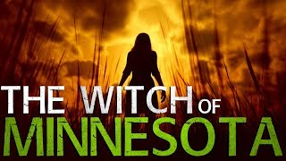 """The Witch of Minnesota"" 