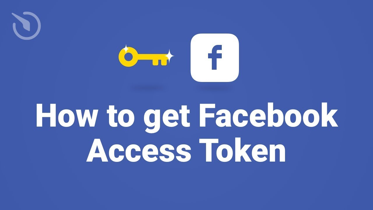 How to get Facebook Access Token in 1 minute (2019)