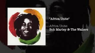 """Africa Unite (Will.I.Am Remix)"" - Bob Marley & The Wailers | Africa Unite (2005)"