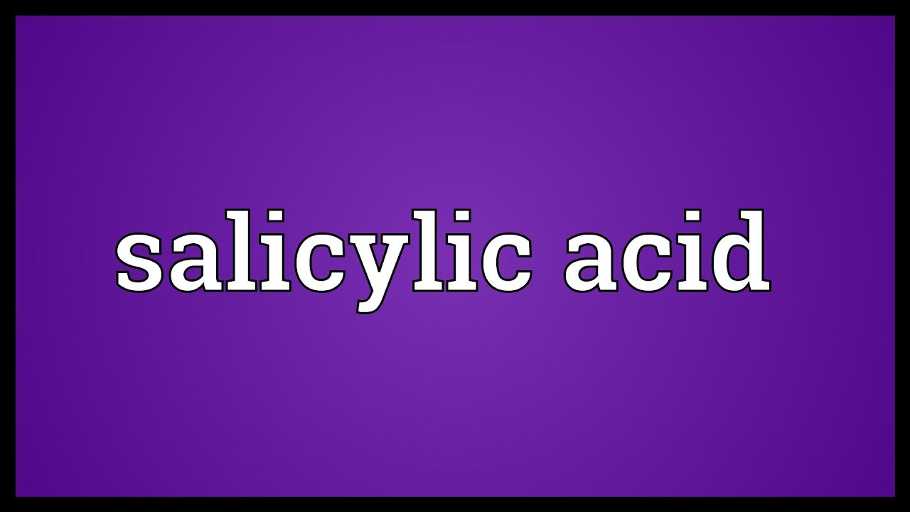 how to pronounce salicylic acid