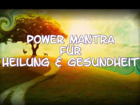 ► Power Mantra Affirmationen für Heilung & Gesundheit ▼