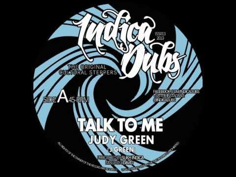 "Indica Dubs: Judy Green - Talk To Me 7"" [ISS013]"