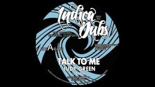 """Indica Dubs: Judy Green - Talk To Me 7"""" [ISS013]"""