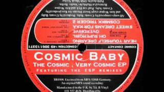 Cosmic Baby - Oh Supergirl (ESP Respect Mix)