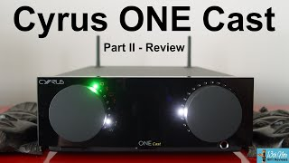 Cyrus ONE Cast - Part 2 : Features & Sonics