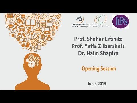 Opening Session: Prof. Shahar Lifhsitz, Prof. Yaffa Zilbershats and Dr. Haim Shapira