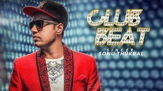 Latest Punjabi Songs 2017 | Club Beat | Sonu Thukral, Kuwar Virk | New Punjabi Songs 2017 | T-Series