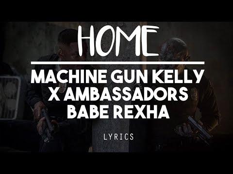 [HD] Home - Machine gun Kelly, X Ambassadors & Babe Rexha ( Lyric Video ) Bright OST