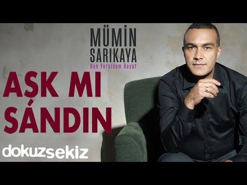 Mümin Sarıkaya - Aşk Mı Sandın (Official Audio)