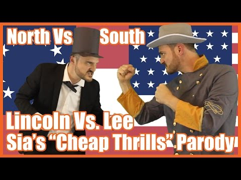 "North vs South: Lincoln vs Lee (Sia's ""Cheap Thrills"" Parody) - @MrBettsClass"