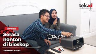 Review proyektor Viewsonic X10-4K, nonton film di rumah serasa di bioskop