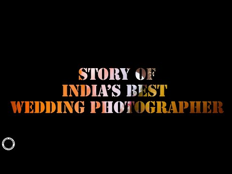 India's Best Wedding Photoghaper || Passion To Profession Teaser