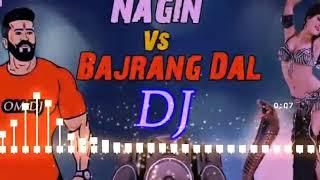 Nagin vs Bajrang dal Dj song #Bajrang_Dal #jai_Shree_Ram#Remix_Dj