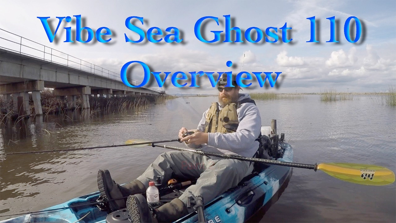 Vibe Sea Ghost 110 Overview And Initial Thoughts