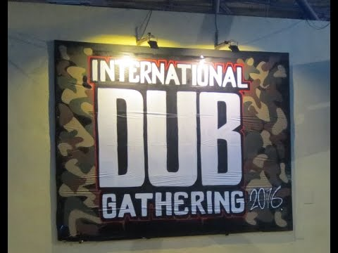 Dub Gathering 2016