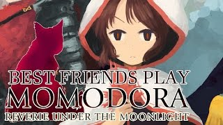 Best Friends Play Momodora: Reverie Under the Moonlight