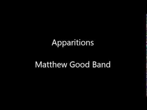 Matthew Good Band - Apparitions Lyrics | MetroLyrics